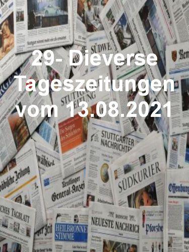 Cover: 29- Diverse Tageszeitungen vom 13  August 2021