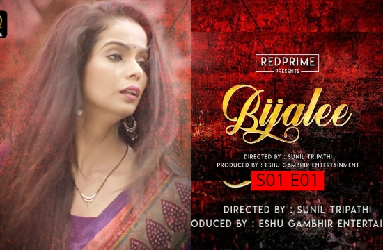 Bijlee S01 E01 (2021) UNRATED Hindi Hot Web Series Watch Online