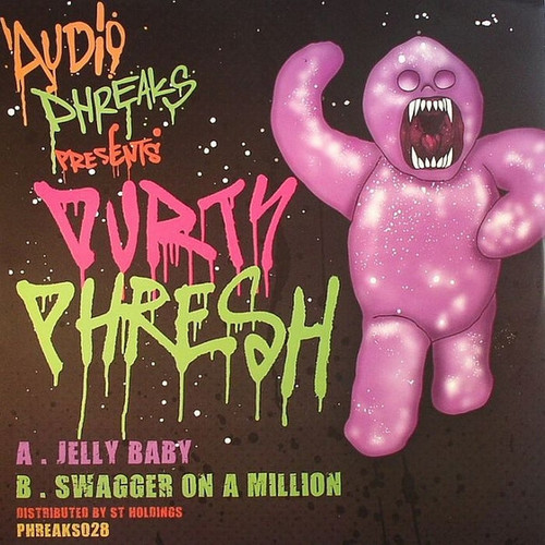 Durty Phresh - Jelly Baby / Swagger On A Million 2012