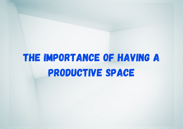 The-Importance-of-Having-a-Productive-Space