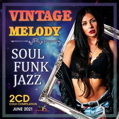 VA - Vintage Melody Soul Funk Music [2CD] (2021)