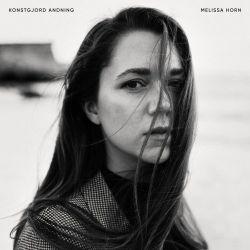 Melissa Horn - Konstgjord Andning (2019)