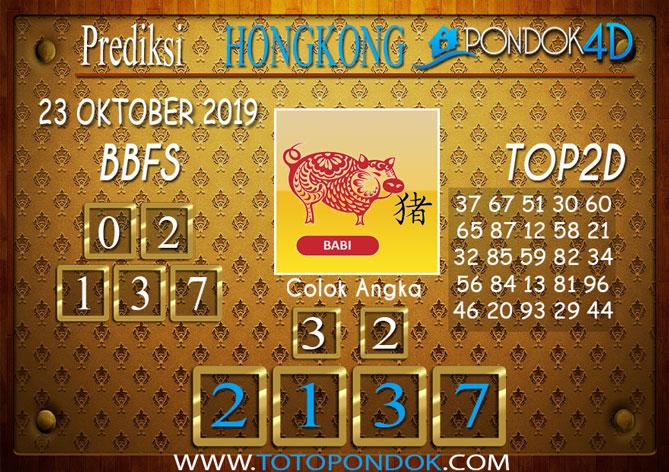 Prediksi Togel HONGKONG PONDOK4D 23 OKTOBER 2019