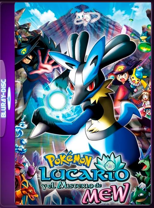 Pokémon: Lucario y el misterio de Mew (2005) 60fps LAT-JAP (GoogleDrive) OROCHIMARU69