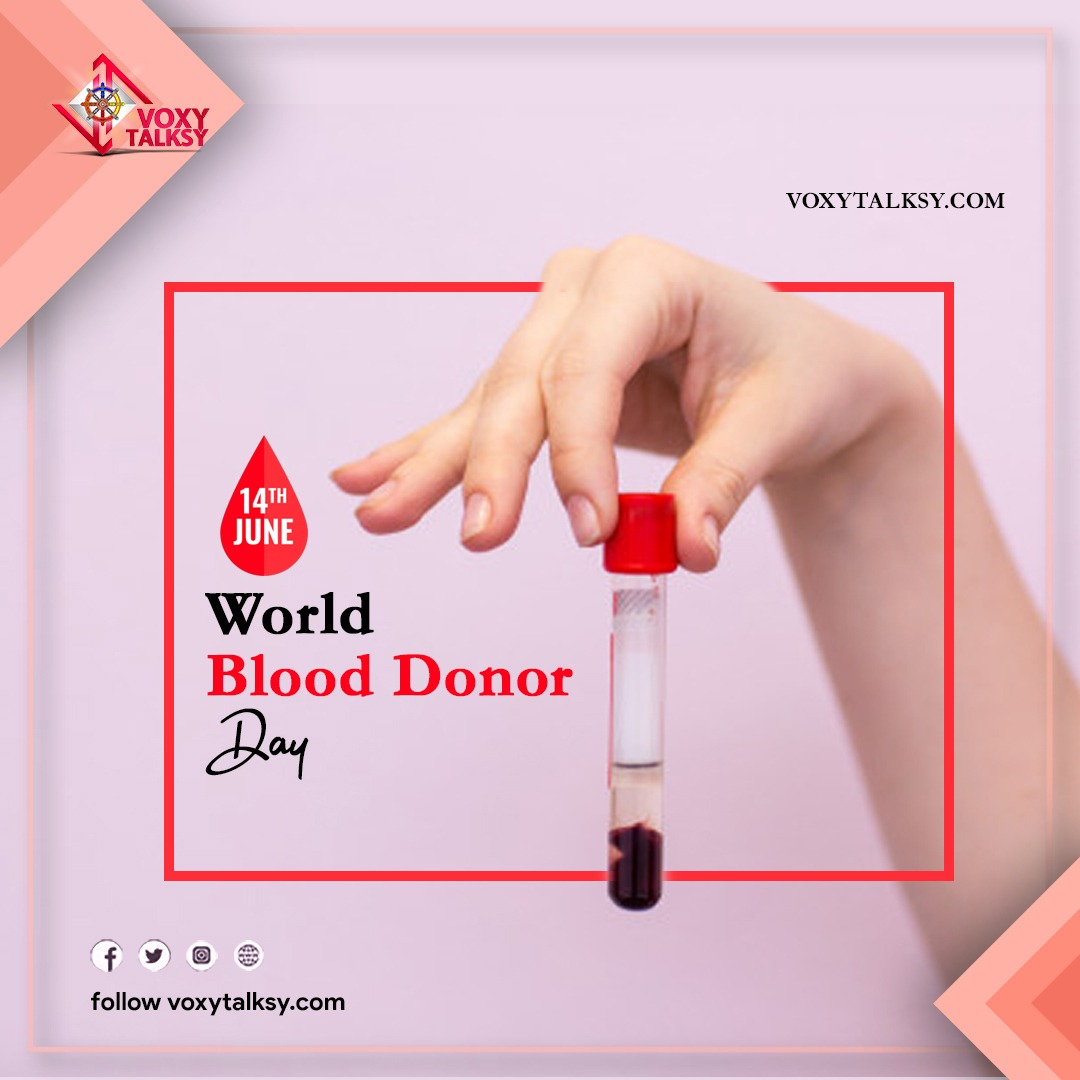 blood donation, world blood donor day queries, happy world blood donor day, voxytalksy