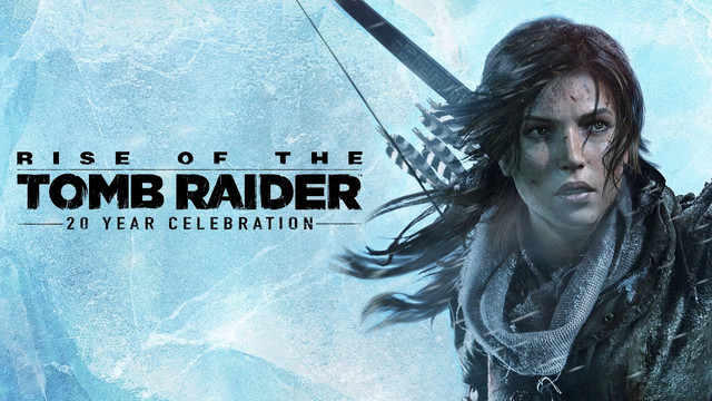 Rise of the Tomb Raider: 20 Year Celebration v.1.0.820.0 (Механики/2019)