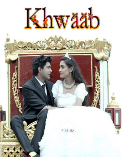 Khwaab 2020 Nuefliks Original Hindi Short Film 720p HDRip 300MB Download