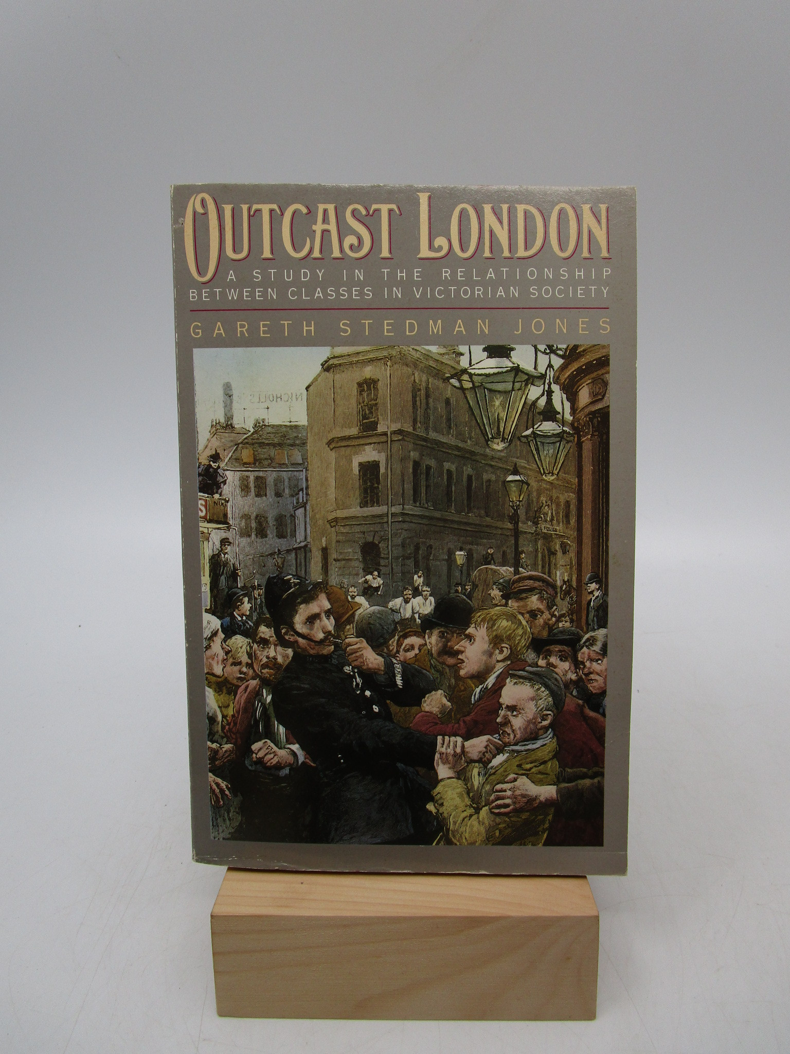Image for Outcast London: A Study In The Relationship Between Classes In Victorian Society