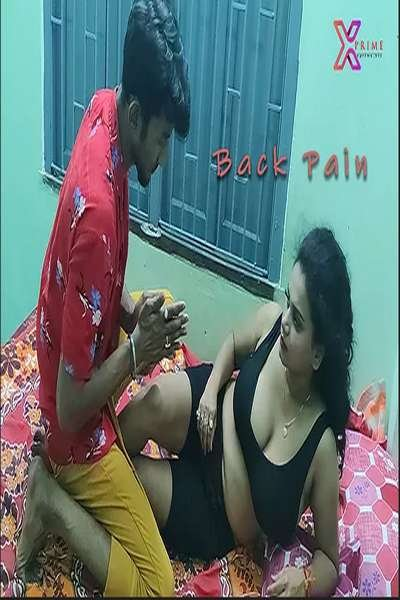 18+ Back Pain Uncut (2021) XPrime Hindi Short Film 720p HDRip 150MB Download