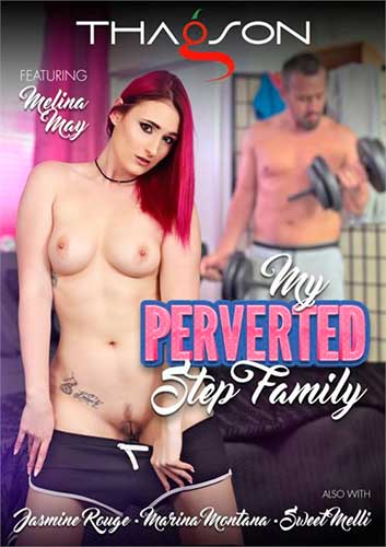 My Perverted Step Family (2021) Porn Full Movie Watch Online