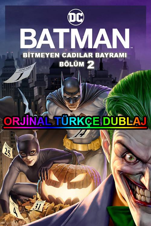 Batman: Bitmeyen Cadılar Bayramı: Bölüm 2 | 2021 | BDRip | XviD | Türkçe Dublaj | m720p - m1080p | BluRay | Dual | TR-EN | Tek Link
