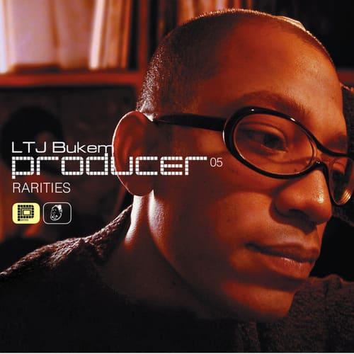 Download LTJ Bukem - Producer 05 - Rarities mp3