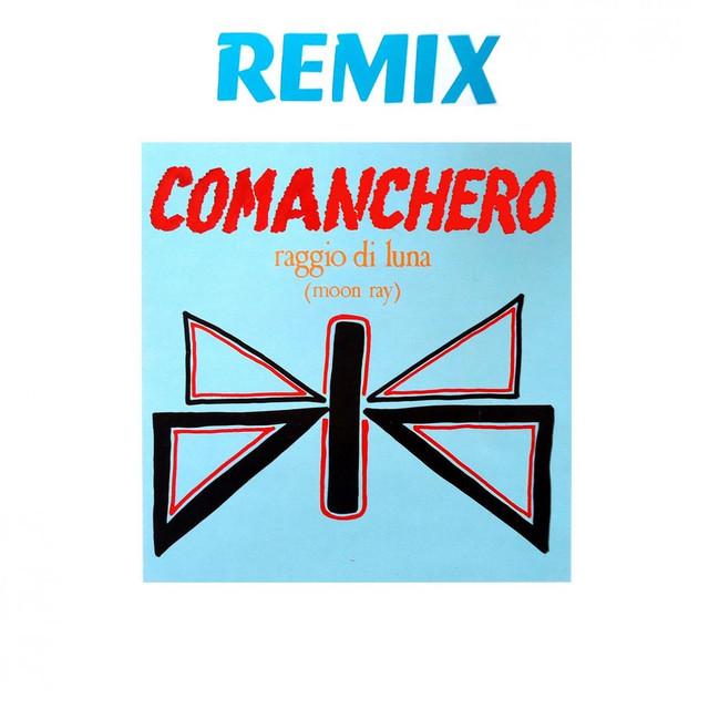 Moon Ray - Comanchero (Remix) (1984) [FLAC] Cover