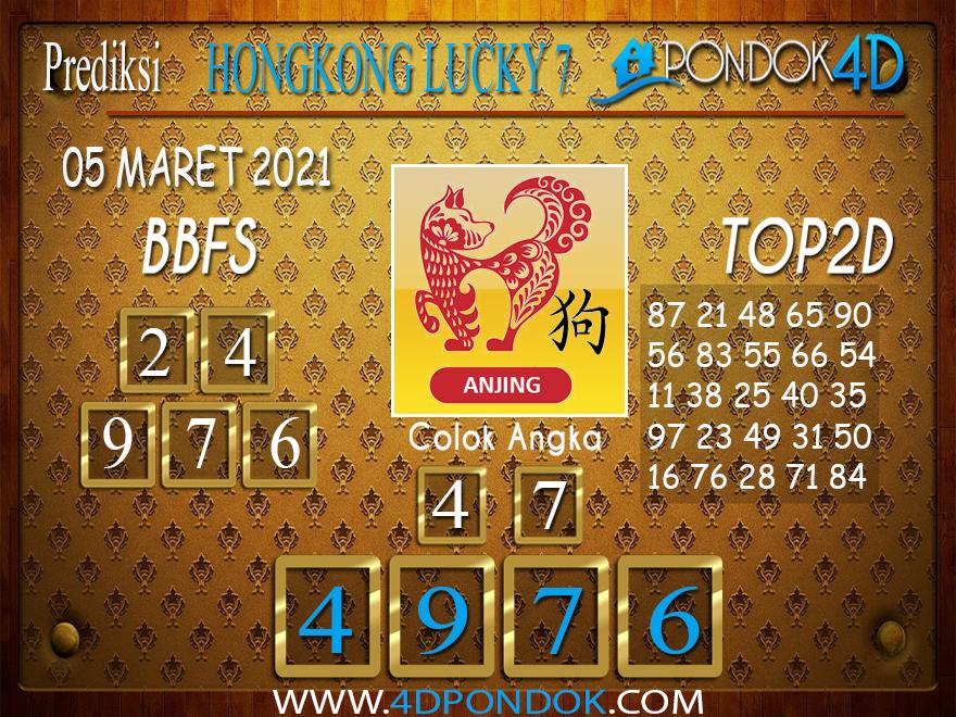 Prediksi Togel HONGKONG LUCKY 7 PONDOK4D 05 MARET 2021