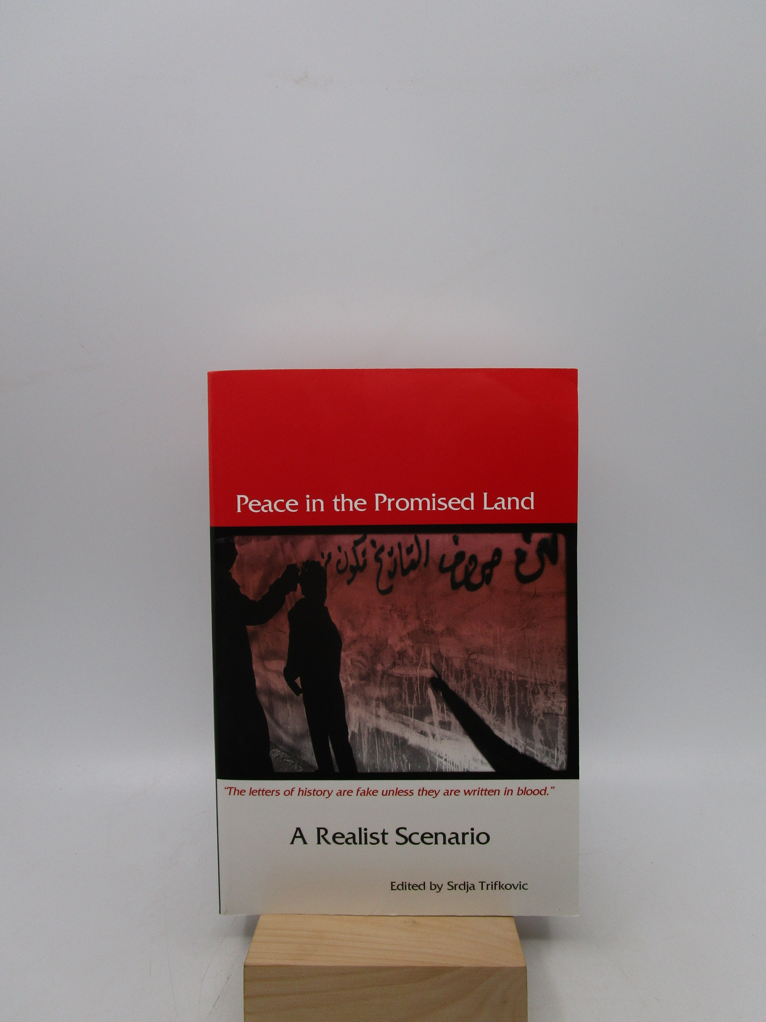 Image for Peace in the Promised Land: A Realist Scenario (Signed First Edition)