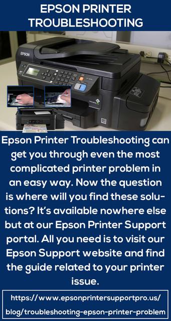 https://www.epsonprintersupportpro.us/blog/troubleshooting-epson-printer-problem/