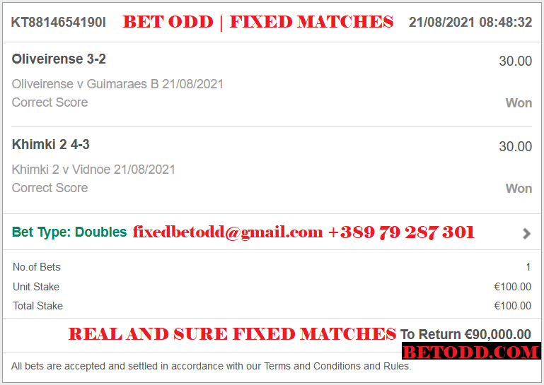 BET ODD CORRECT SCORE FIXED MATCHES FOR 21/08/2021