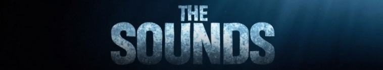 The Sounds [1x01 Ultimo Aggiornamento]