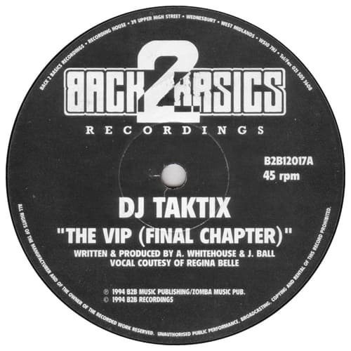 DJ Taktix - The VIP (Final Chapter) / T Plays It Cool
