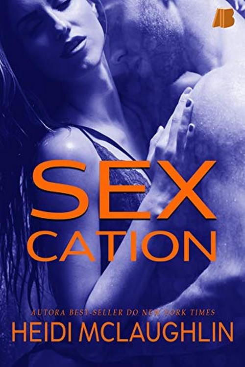 Resenha #388 SexCation – Heidi McLaughlin @allbookeditora