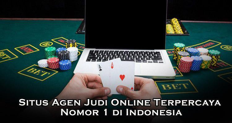 Situs Agen Judi Online Terpercaya Nomor 1 di indonesia
