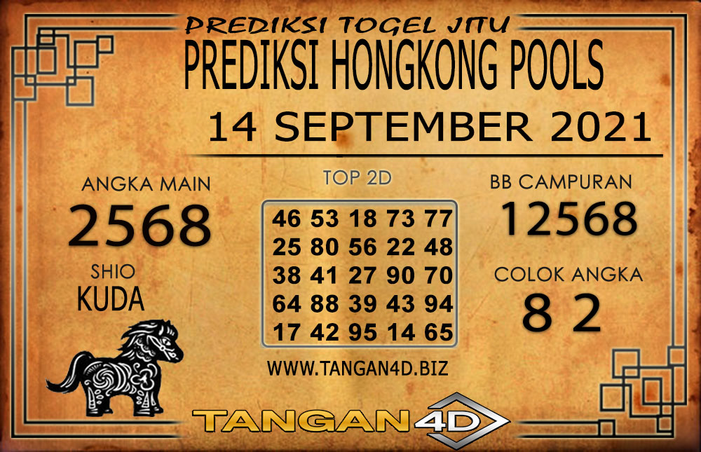PREDIKSI TOGEL HONGKONG TANGAN4D 14 SEPTEMBER 2021