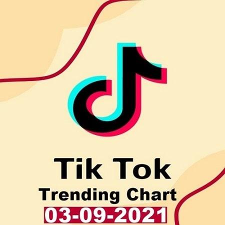 TikTok Trending Top 50 Singles Chart 03.09.2021 (2021) MP3