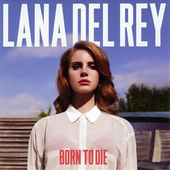 Lana Del Rey - Born to Die ( 2012) mp3 320 kbps