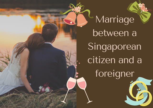Marriage-between-a-Singaporean-citizen-and-a-foreigner