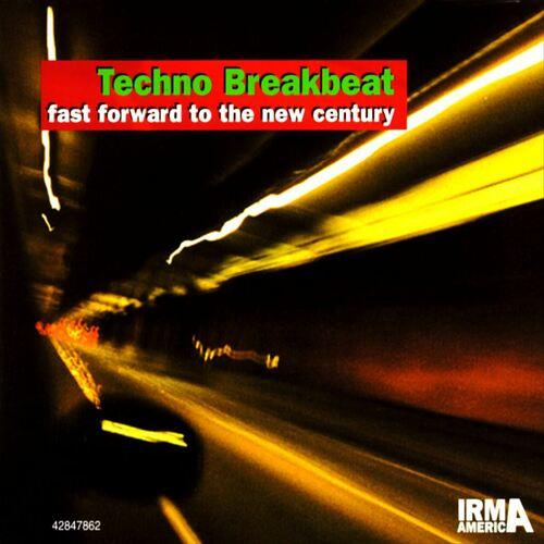 VA - Techno Breakbeat: Fast Forward To The New Century 1998