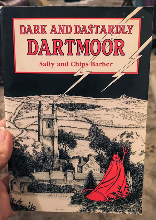 An image of the book 'Dark and Dastardly Dartmoor' by Sally and Chips Barber.