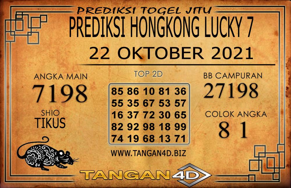 PREDIKSI TOGEL HONGKONG LUCKY 7 TANGAN4D 22 OKTOBER 2021
