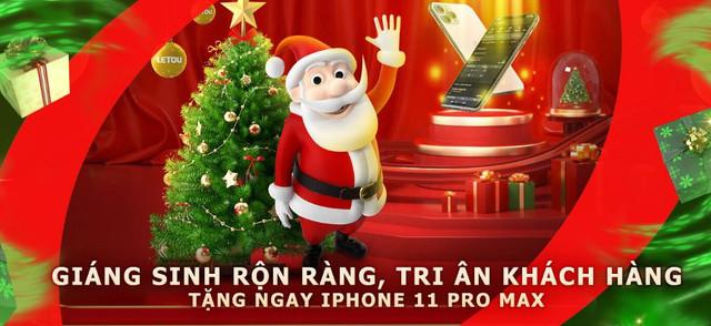 GIÁNG SINH RỘN RÀNG, TRI ÂN KHÁCH HÀNG - LETOU TẶNG NGAY IPHONE 11 PRO MAX Giang-sinh