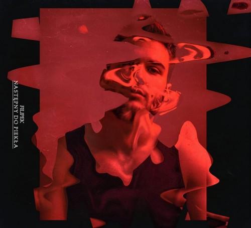 Filipek - Następny Do Piekła (Limitowana Edycja) (2019)
