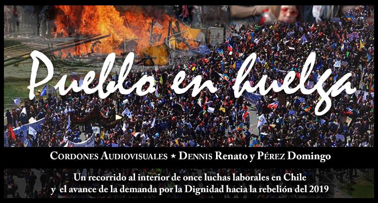 Documental Pueblo en Huelga -26-04-2020-1