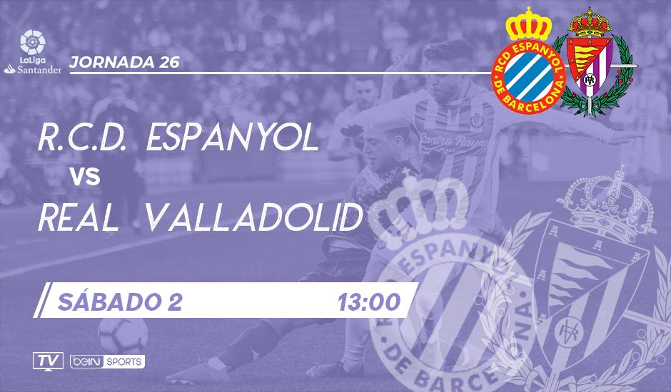 R.C.D. Espanyol - Real Valladolid. Sábado 2 de Marzo. 13:00 RCDE-RVA