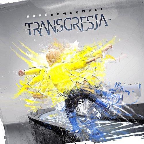 Transgresja - Brak rownowagi (2019)