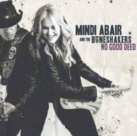 Mindi-Abair-and-the-Boneshakers-No-Good-Deed
