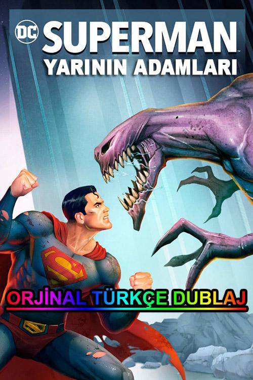 Superman: Yarının Adamları | Superman: Man of Tomorrow | 2020 | BDRip | XviD | Türkçe Dublaj | m720p - m1080p | BluRay | Dual | TR-EN | Tek Link