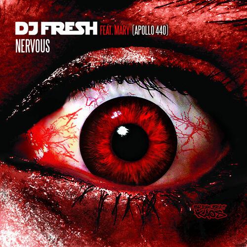 DJ Fresh feat. Mary - Nervous 2006