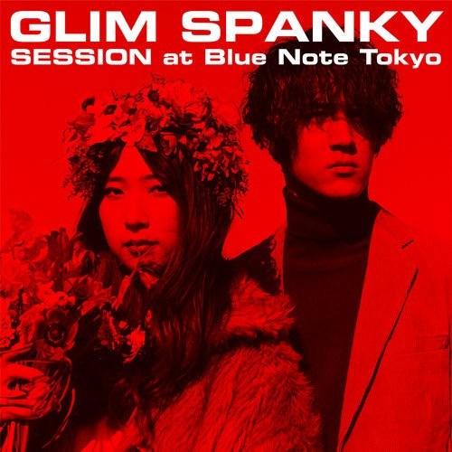 [Single] GLIM SPANKY – SESSION At Blue Note Tokyo / 2018.3.12 (Live)