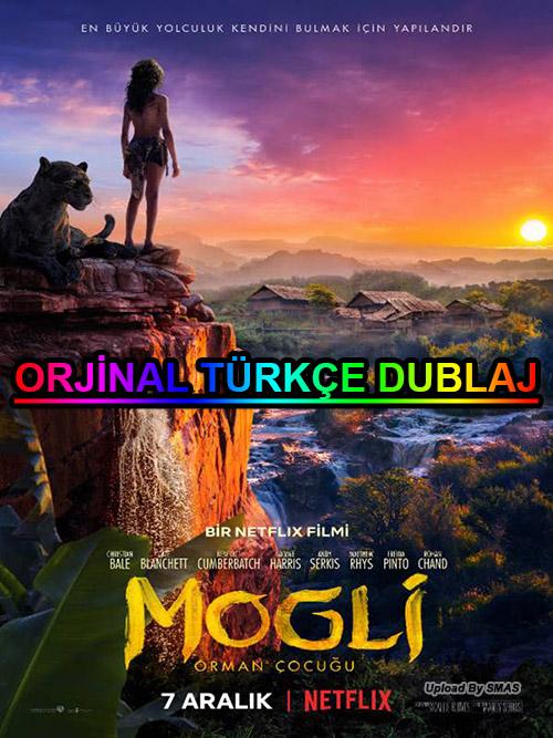 Mogli: Orman Çocuğu | Mowgli | 2018 | WEB-DL | XviD | Türkçe Dublaj | m720p - m1080p | WEB-DL | Dual | TR-EN | Tek Link