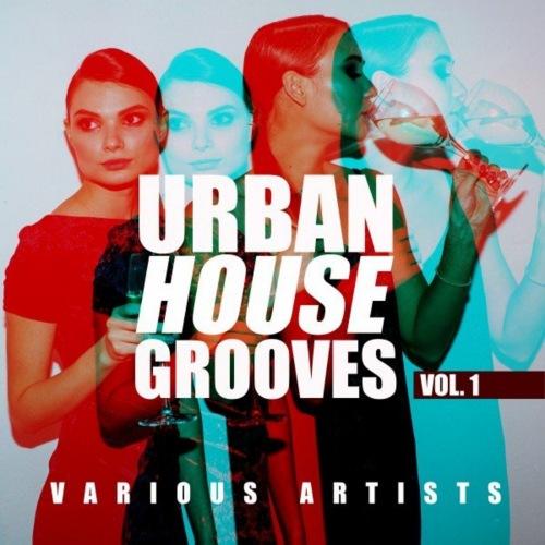 VA - Urban House Grooves, Vol. 1 (2021)