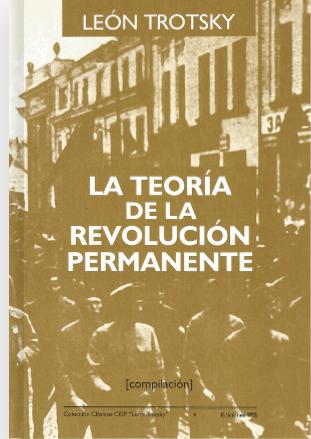La teoría de la Revolución permanente de Trotsky - compilación de textos - varios formatos digitales La-teor-a-de-la-REvoluci-n-permanente