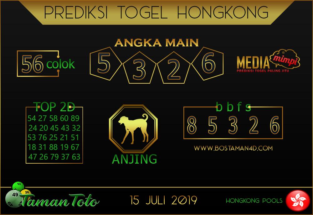 Prediksi Togel HONGKONG TAMAN TOTO 15 JULI 2019