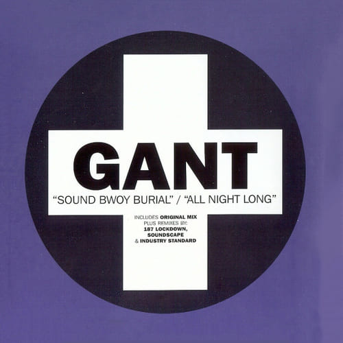 Download Gant - Sound Bwoy Burial / All Night Long mp3