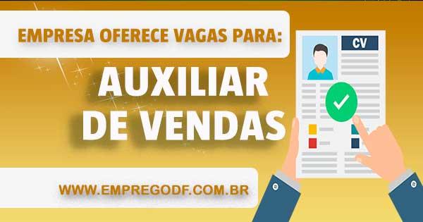 EMPREGO PARA AUXILIAR DE VENDAS