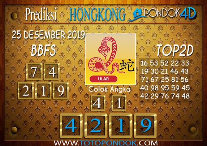Prediksi Togel HONGKONG PONDOK4D 25 DESEMBER 2019
