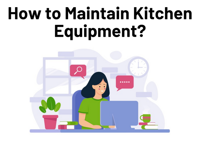 How-to-Maintain-Kitchen-Equipment