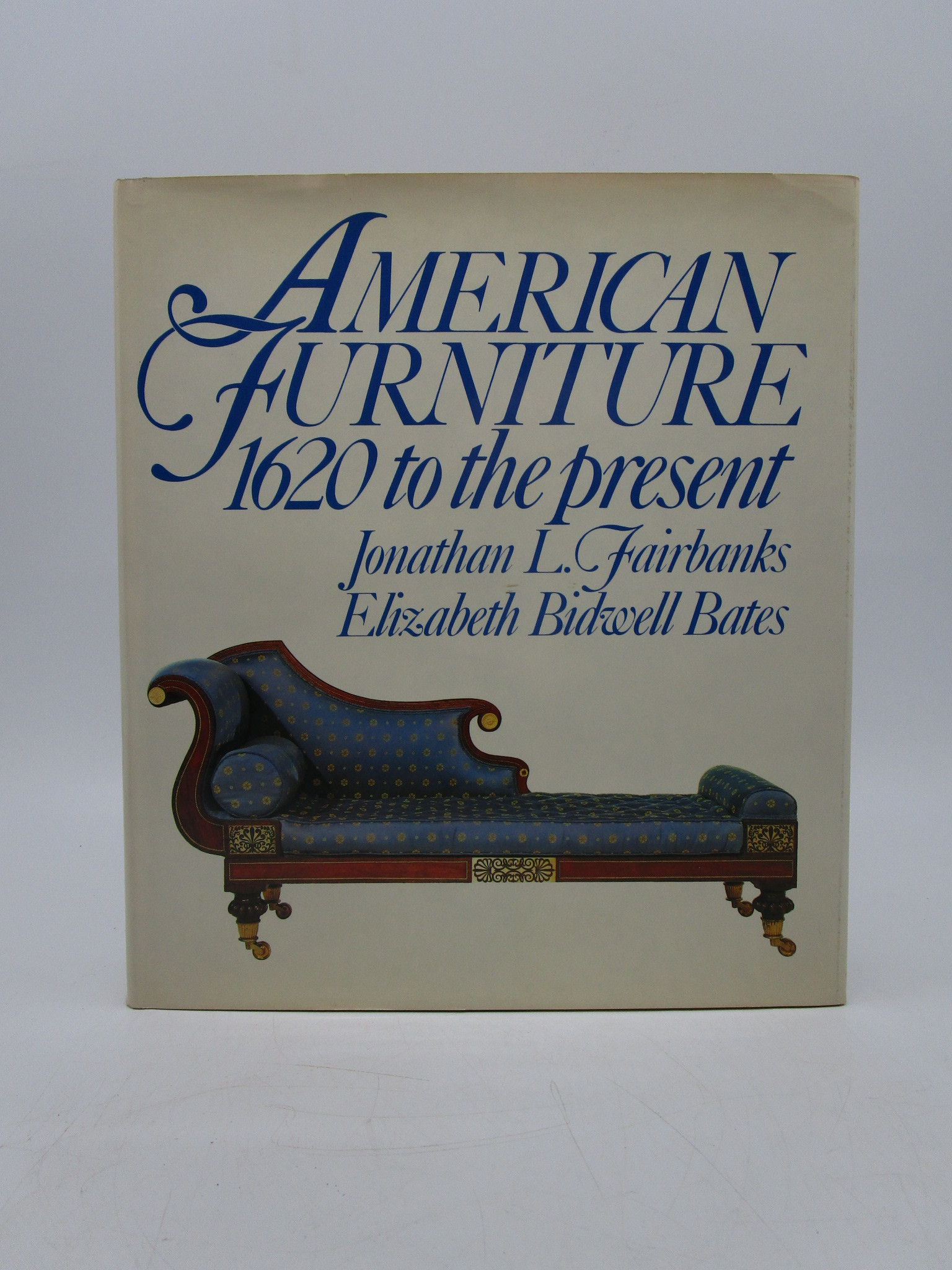 Image for American Furniture: 1620 To the Present (First Edition)